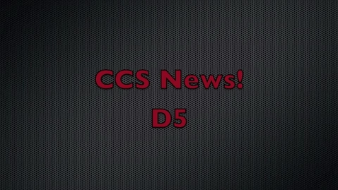 Thumbnail for entry CCS News D5 - Dec 17, 2010