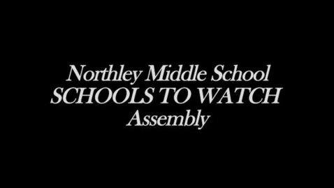 "Thumbnail for entry NMS ""Schools To Watch"" Assembly"