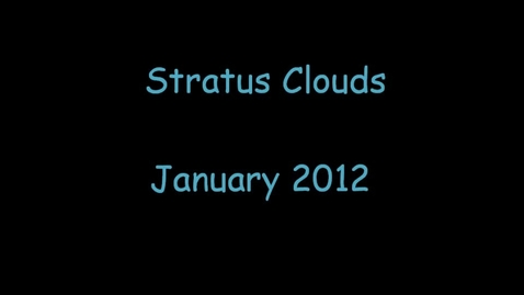Thumbnail for entry Stratus Clouds Movie