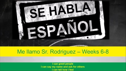 Thumbnail for entry 6th PreRecorded Spanish Class