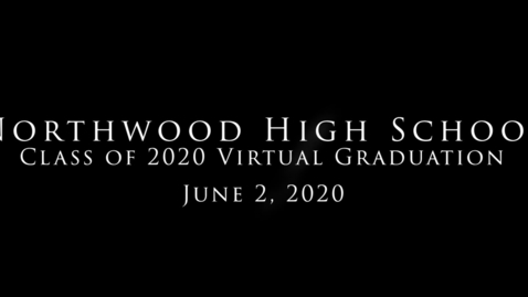 Thumbnail for entry NHS Class of 2020 Virtual Graduation