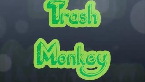 Thumbnail for entry Trash Monkey
