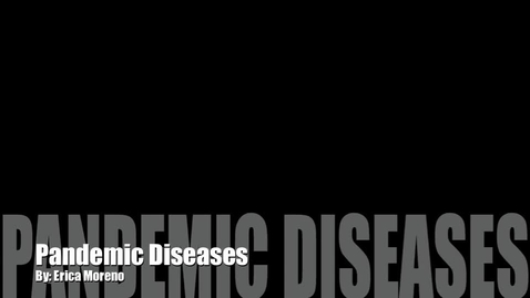 Thumbnail for entry Pandemic Diseases