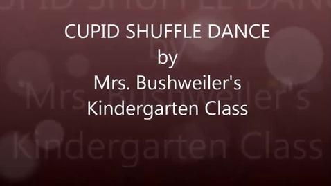 Thumbnail for entry Mrs. Bushweiler's Kindergarten class: Cupid Shuffle dance