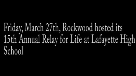 Thumbnail for entry Relay For Life 2015