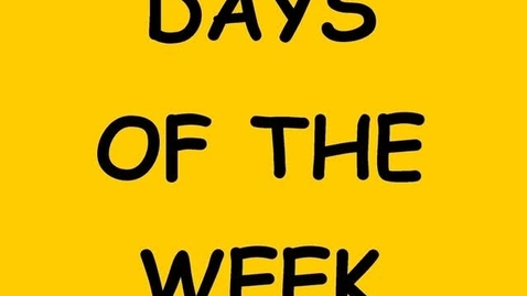 Thumbnail for entry Days of the Week