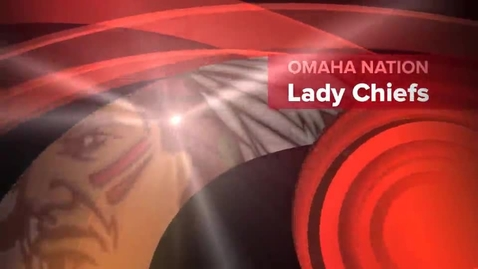 Thumbnail for entry Omaha Nation Lady Chiefs vs Cedar Bluffs Sub-Districts (D1-5)