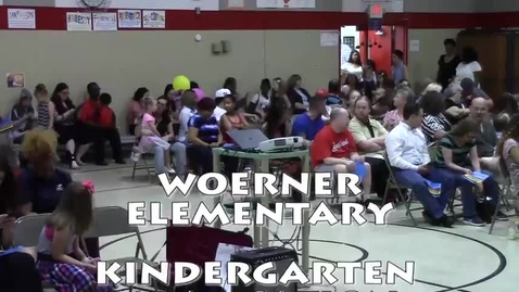 Thumbnail for entry Woerner Elementary: Kindergarten Graduation May 22, 2018