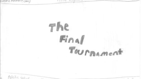 Thumbnail for entry The Final Tournament