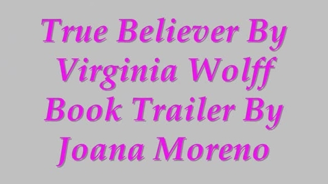 Thumbnail for entry True Believer Book Trailer
