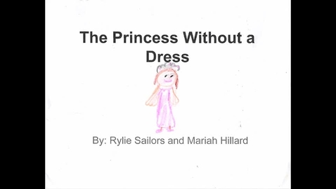 Thumbnail for entry The Princess Without a Dress