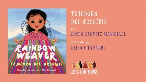 Thumbnail for entry Tejedora del arcoíris (Rainbow Weaver) | Spanish Read Aloud Books
