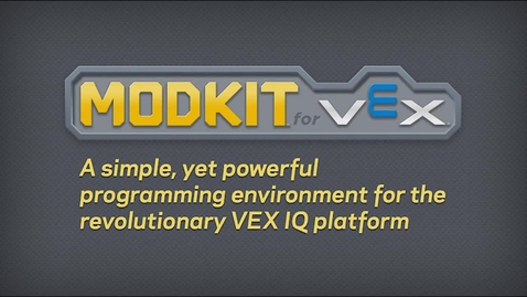 Thumbnail for entry Getting Started with Modkit for Vex IQ