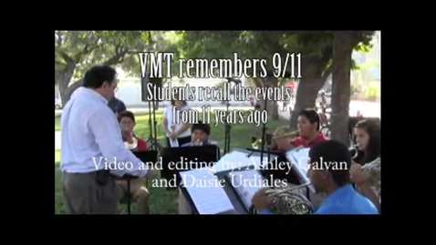 Thumbnail for entry VMT remembers 9/11 | Students recall events from 11 years ago