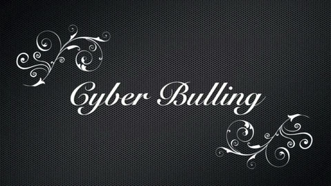 Thumbnail for entry Stop Cyber Bullying