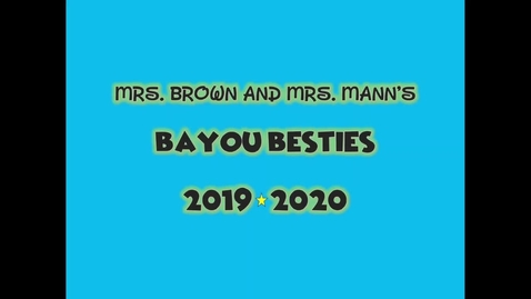 Thumbnail for entry Bayou Besties