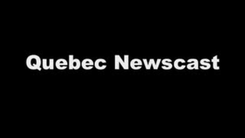 Thumbnail for entry Quebec newscast