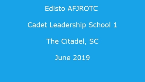 Thumbnail for entry AFJROTC Citadel Cadet Leadership Course June 2019 Week One in Review
