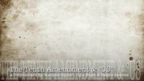 "Thumbnail for entry The 10th Amendment & ""US"""