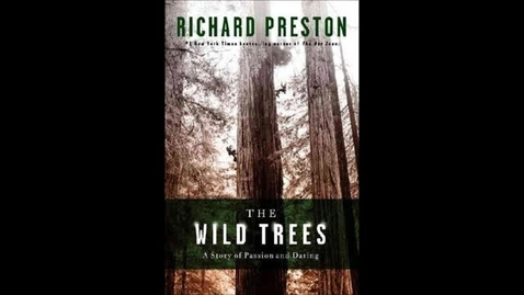 Thumbnail for entry The Wild Trees by Richard Preston