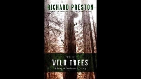 Thumbnail for entry The Wild Trees by Richard Preston