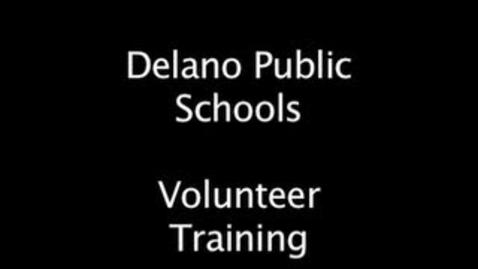 Thumbnail for entry Delano Public Schools Volunteer Training