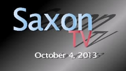 Thumbnail for entry Saxon TV 10/4/13