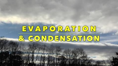 Thumbnail for entry Evaporation & Condensation - Mr. Sean,  Fernbank Science Center Meteorologist,  Atlanta, GA