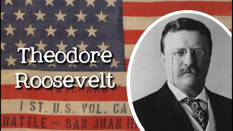 Thumbnail for entry Biography of Theodore Roosevelt for Kids: Meet the American President for Kids - FreeSchool