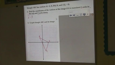 Thumbnail for entry Alg Lesson 4-2 Transformations on the Coordinate Plane Part 2
