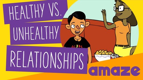Thumbnail for entry Healthy vs Unhealthy Relationships