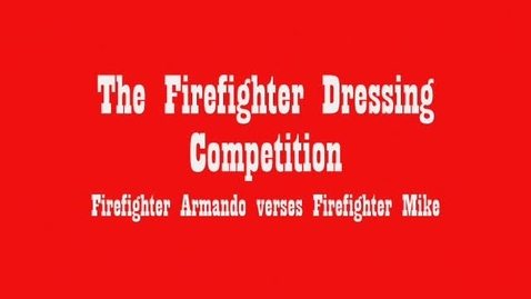 Thumbnail for entry Firefighter Competition