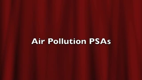 Thumbnail for entry Air Pollution PSAs
