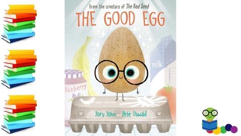 Thumbnail for entry The Good Egg - Kids Books Read Aloud