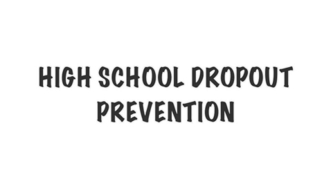 Thumbnail for entry HS Dropout Prevention