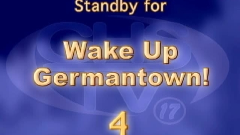 Thumbnail for entry Wake Up, Germantown! October 27
