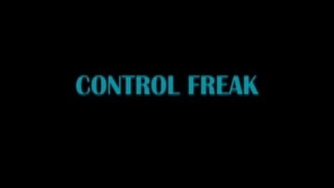 Thumbnail for entry Control Freak Commercial