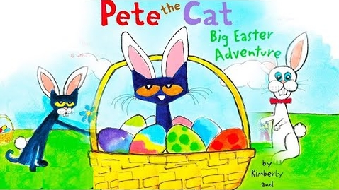 Thumbnail for entry Pete the Cat Big Easter Adventure - Easter chick story -Easter books - Easter story for preschoolers