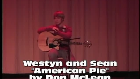 """Thumbnail for entry """"American Pie"""" by Don McLean, performed by Westyn & Sean"""