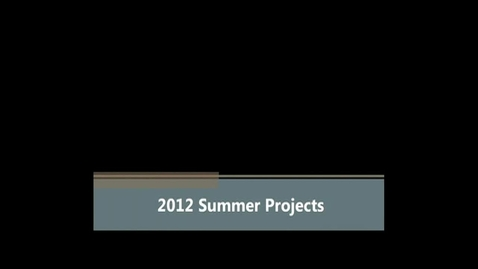 Thumbnail for entry 2012 Summer Projects for Santa Ana Unified School District
