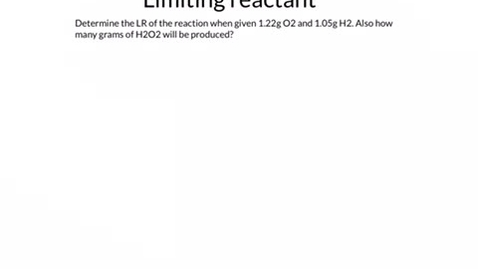 Thumbnail for entry Limiting reactant example