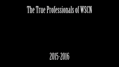 Thumbnail for entry WSCN Bloopers 2015-2016
