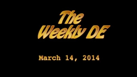 Thumbnail for entry Weekly De 3-14-14
