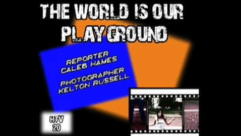 Thumbnail for entry The World Is Their Playground
