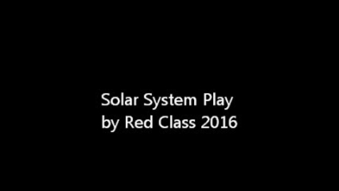 Thumbnail for entry Solar System Play Red Class 2016