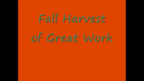 Thumbnail for entry Harvest of Great Work