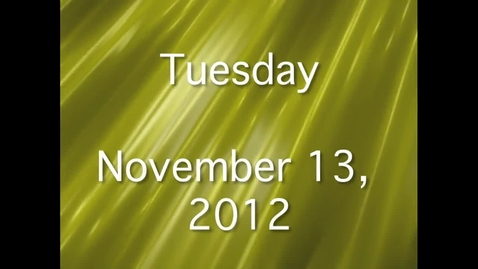 Thumbnail for entry Tuesday, November 13, 2012