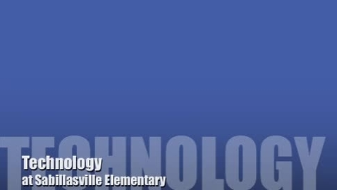 Thumbnail for entry Technology At Sabillasville Elementary School