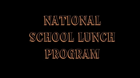 Thumbnail for entry National School Lunch Program