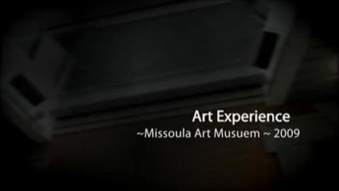 Thumbnail for entry Missoula Art Experience 2009